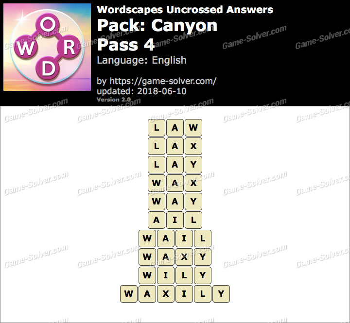 Wordscapes Uncrossed Canyon-Pass 4 Answers