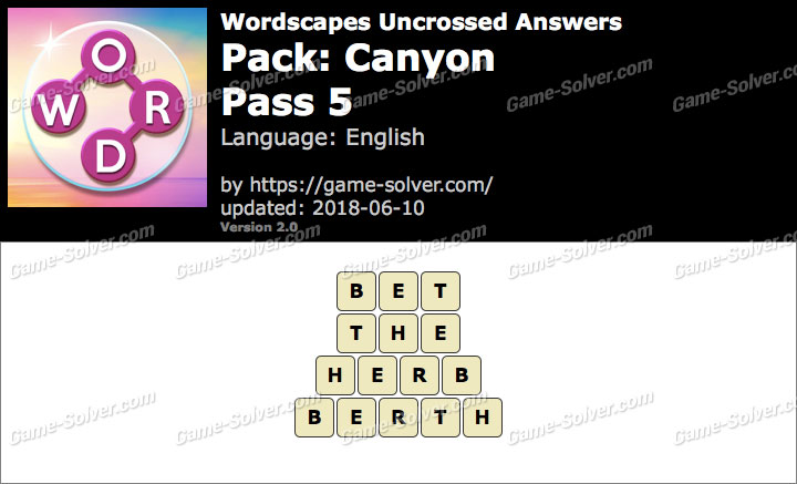 Wordscapes Uncrossed Canyon-Pass 5 Answers