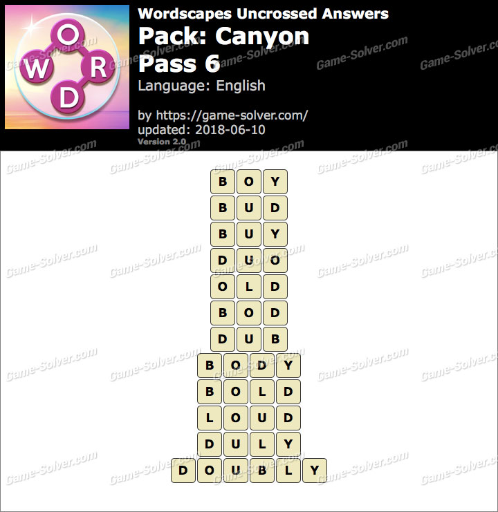 Wordscapes Uncrossed Canyon-Pass 6 Answers
