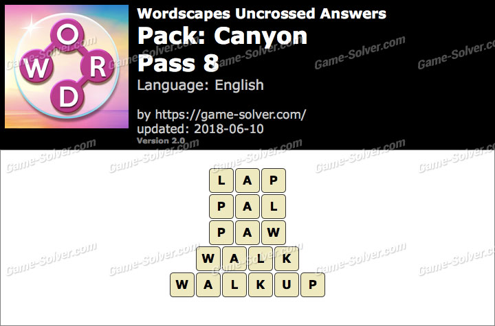 Wordscapes Uncrossed Canyon-Pass 8 Answers