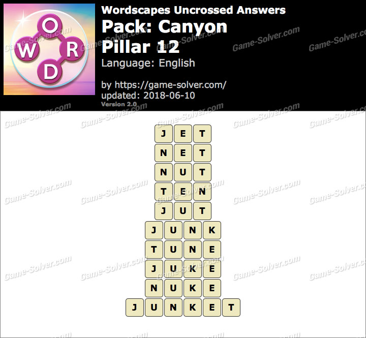 Wordscapes Uncrossed Canyon-Pillar 12 Answers