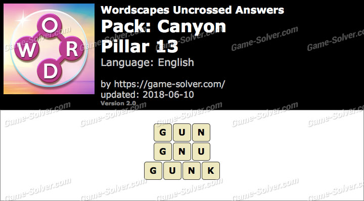 Wordscapes Uncrossed Canyon-Pillar 13 Answers