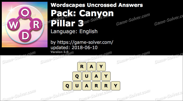 Wordscapes Uncrossed Canyon-Pillar 3 Answers