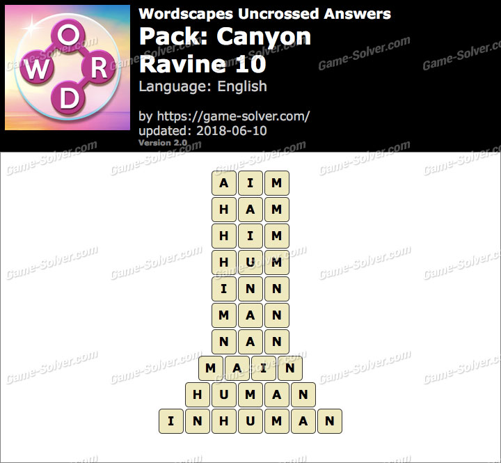 Wordscapes Uncrossed Canyon-Ravine 10 Answers