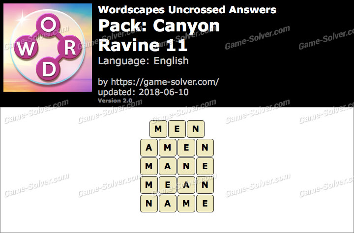 Wordscapes Uncrossed Canyon-Ravine 11 Answers