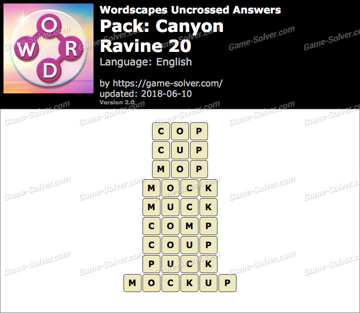 Wordscapes Uncrossed Canyon-Ravine 20 Answers