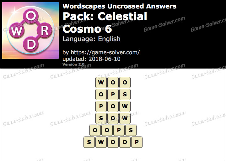 Wordscapes Uncrossed Celestial-Cosmo 6 Answers