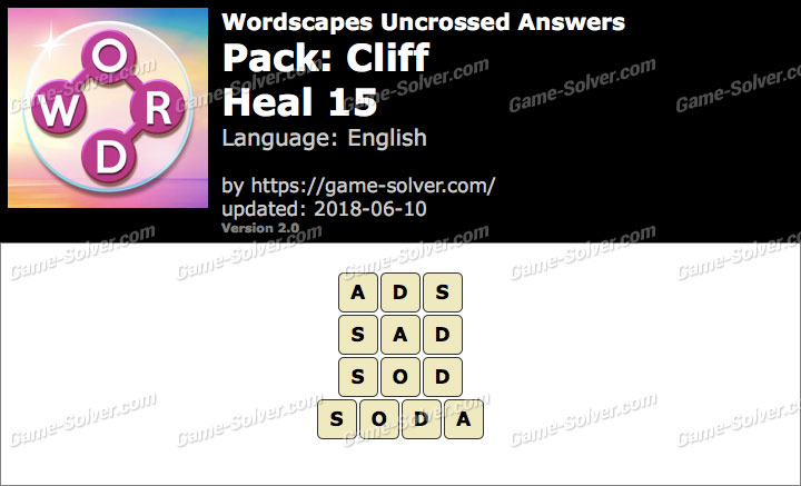 Wordscapes Uncrossed Cliff-Heal 15 Answers
