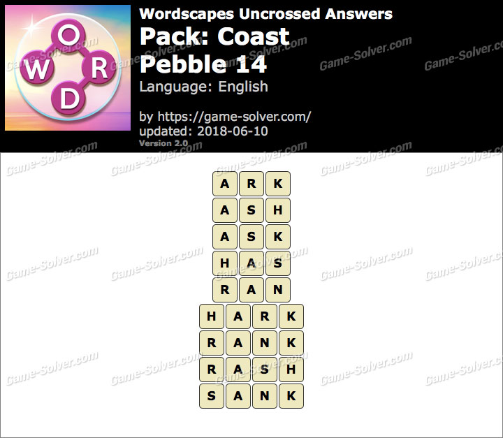 Wordscapes Uncrossed Coast-Pebble 14 Answers