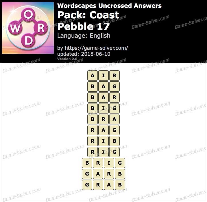 Wordscapes Uncrossed Coast-Pebble 17 Answers