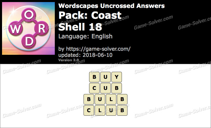 Wordscapes Uncrossed Coast-Shell 18 Answers