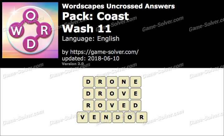 Wordscapes Uncrossed Coast-Wash 11 Answers