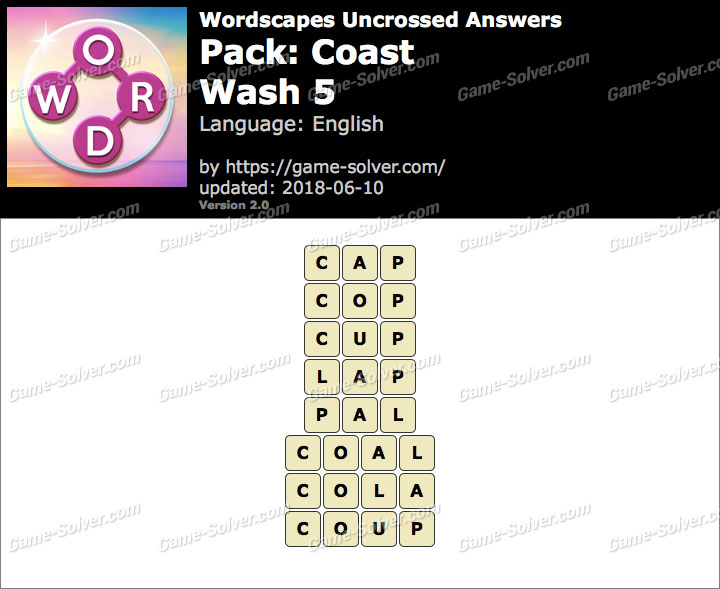 Wordscapes Uncrossed Coast-Wash 5 Answers