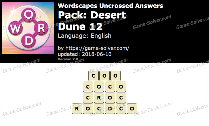 Wordscapes Uncrossed Desert-Dune 12 Answers
