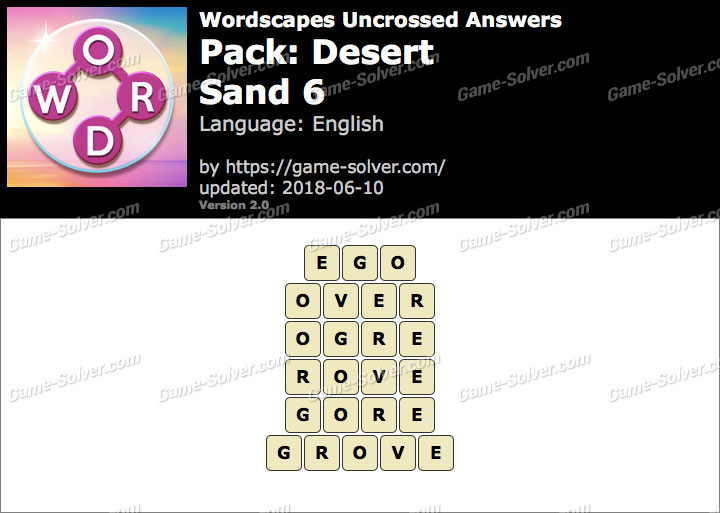 Wordscapes Uncrossed Desert-Sand 6 Answers