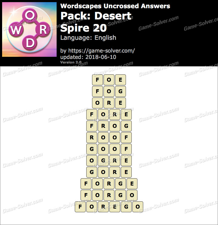 Wordscapes Uncrossed Desert-Spire 20 Answers