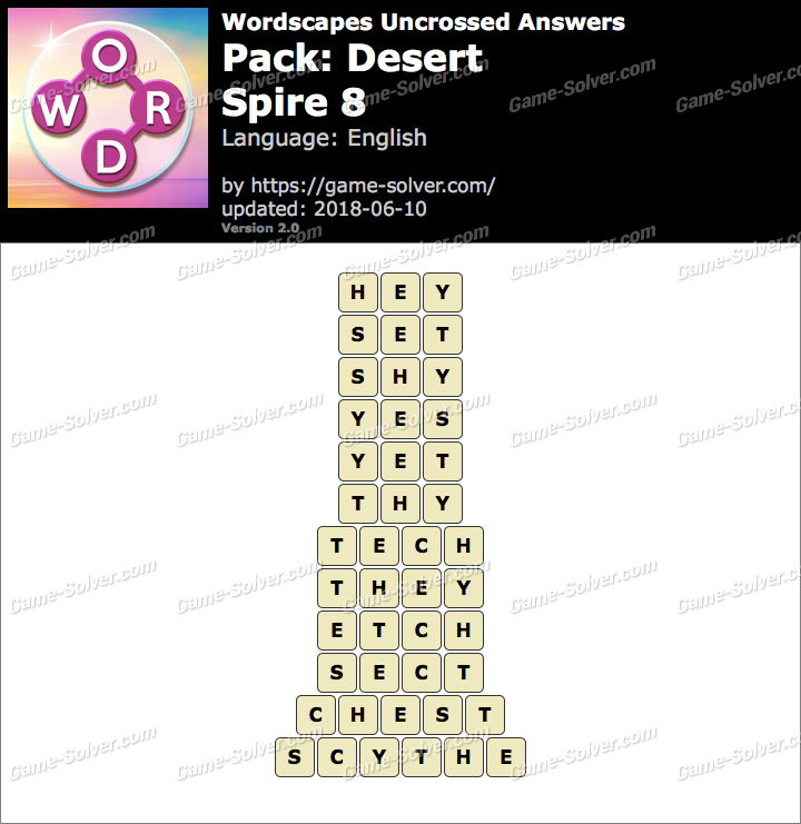 Wordscapes Uncrossed Desert-Spire 8 Answers