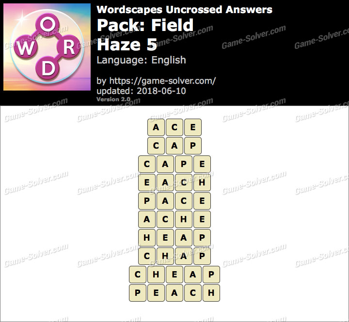 Wordscapes Uncrossed Field-Haze 5 Answers