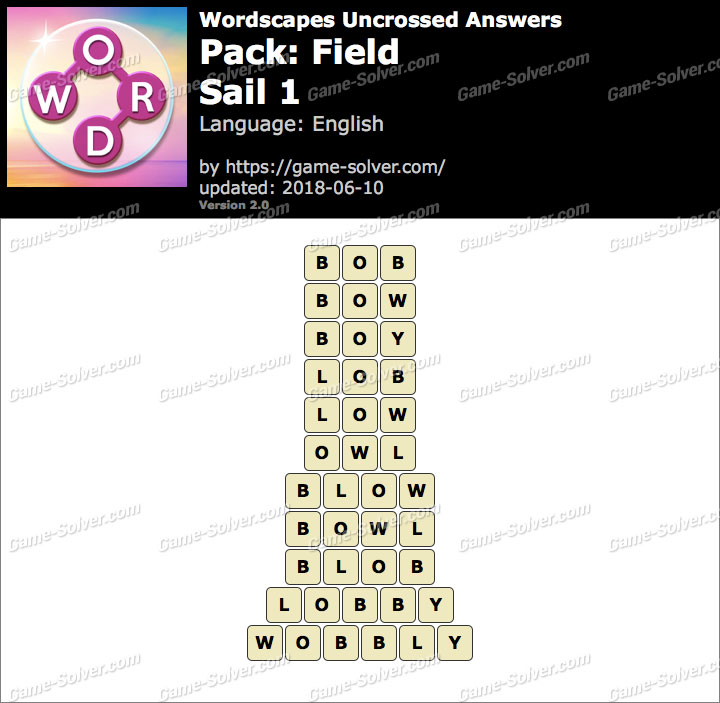 Wordscapes Uncrossed Field-Sail 1 Answers