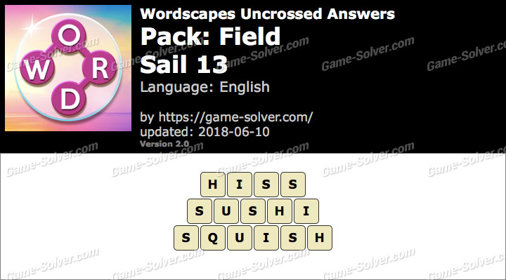 Wordscapes Uncrossed Field-Sail 13 Answers