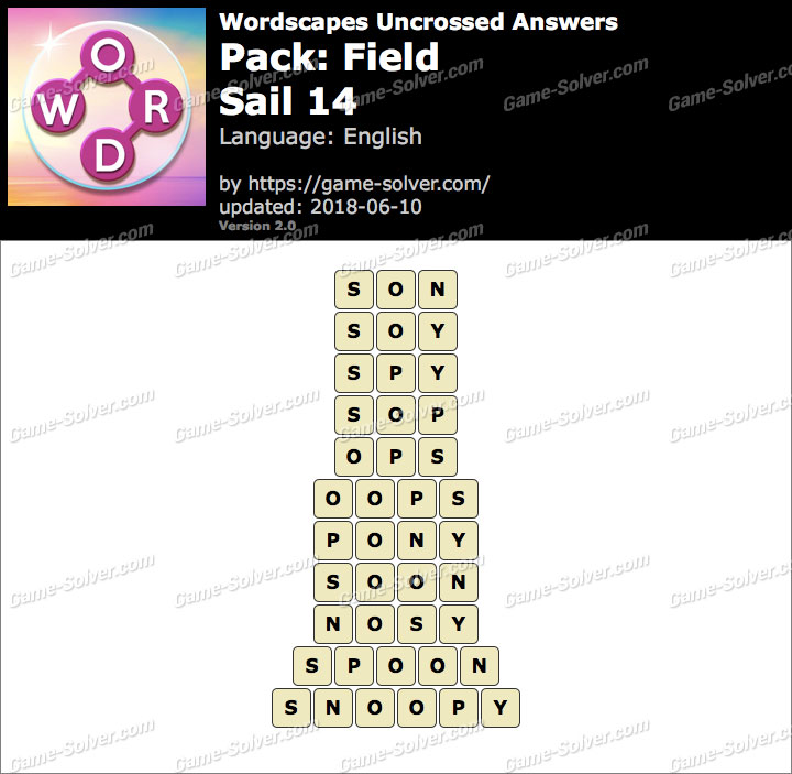 Wordscapes Uncrossed Field-Sail 14 Answers