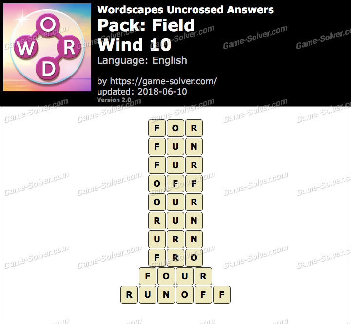 Wordscapes Uncrossed Field-Wind 10 Answers
