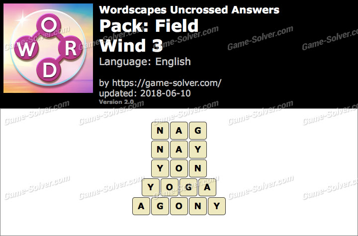 Wordscapes Uncrossed Field-Wind 3 Answers