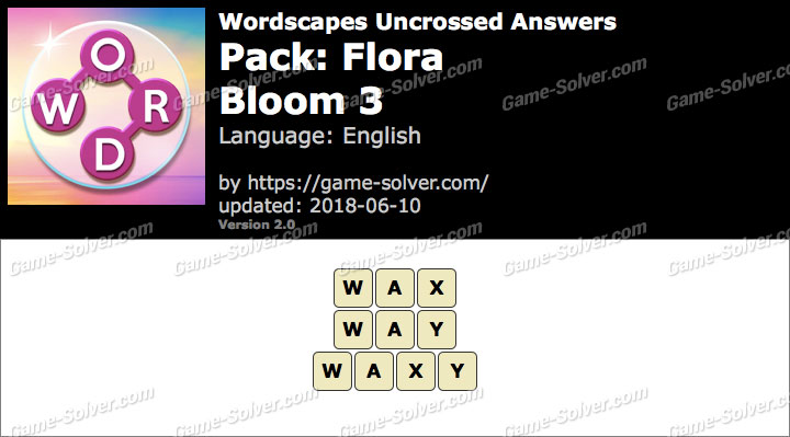 Wordscapes Uncrossed Flora-Bloom 3 Answers