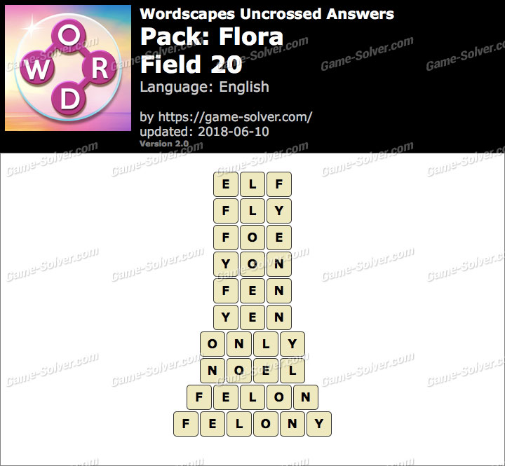 Wordscapes Uncrossed Flora-Field 20 Answers