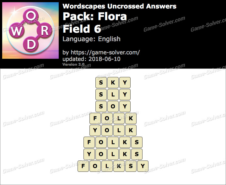 Wordscapes Uncrossed Flora-Field 6 Answers