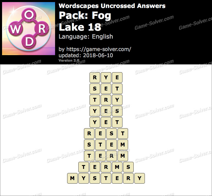 Wordscapes Uncrossed Fog-Lake 18 Answers
