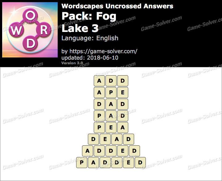 Wordscapes Uncrossed Fog-Lake 3 Answers