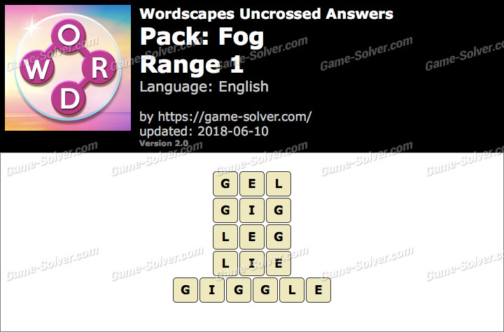 Wordscapes Uncrossed Fog-Range 1 Answers