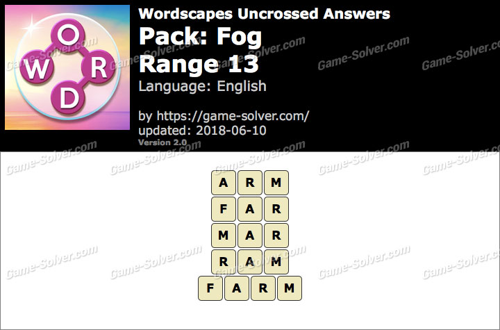 Wordscapes Uncrossed Fog-Range 13 Answers