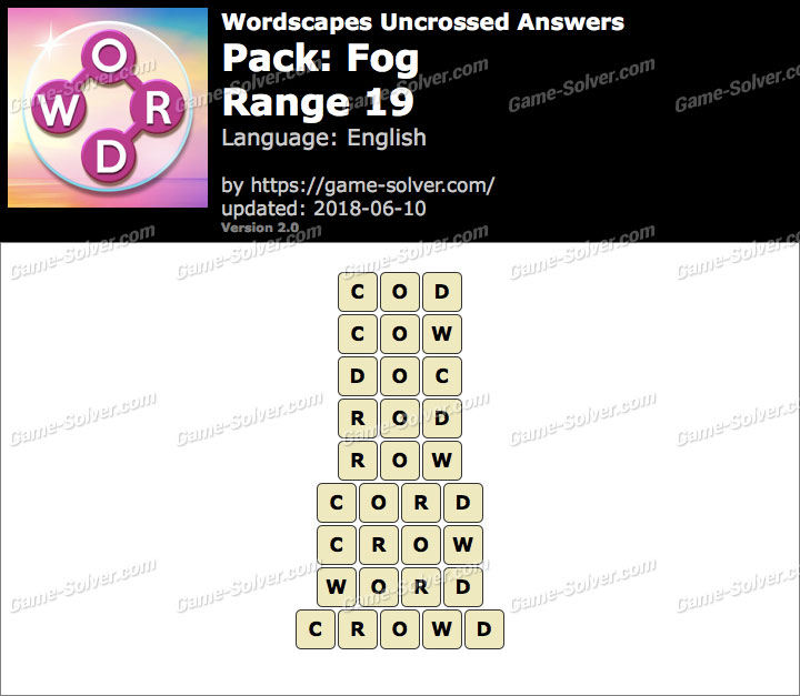Wordscapes Uncrossed Fog-Range 19 Answers