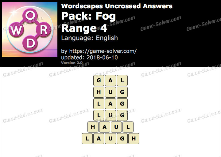Wordscapes Uncrossed Fog-Range 4 Answers