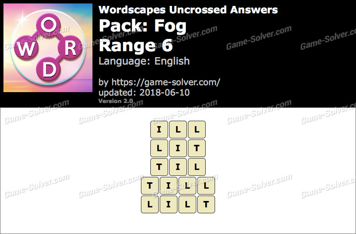 Wordscapes Uncrossed Fog-Range 6 Answers