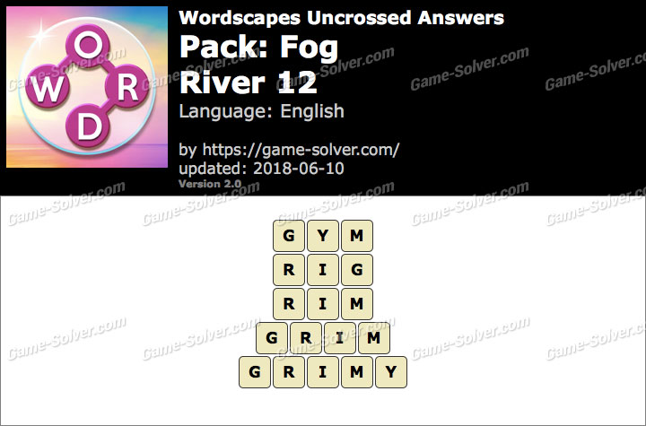 Wordscapes Uncrossed Fog-River 12 Answers