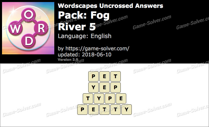 Wordscapes Uncrossed Fog-River 5 Answers
