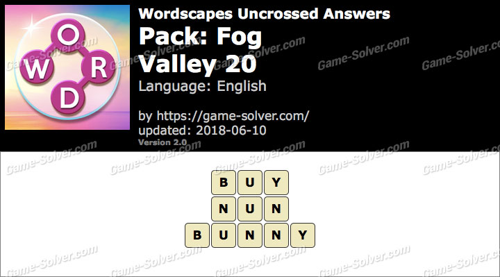 Wordscapes Uncrossed Fog-Valley 20 Answers