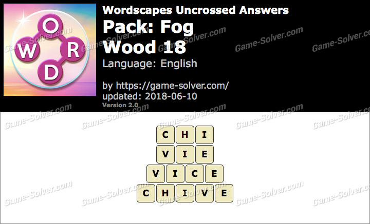 Wordscapes Uncrossed Fog-Wood 18 Answers