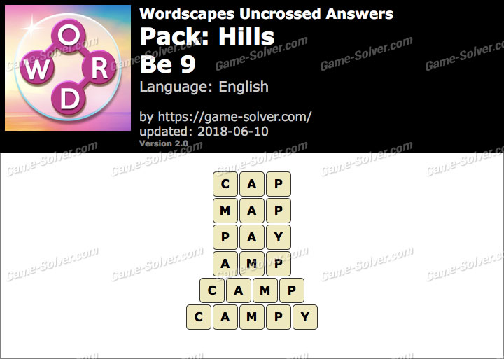 Wordscapes Uncrossed Hills-Be 9 Answers