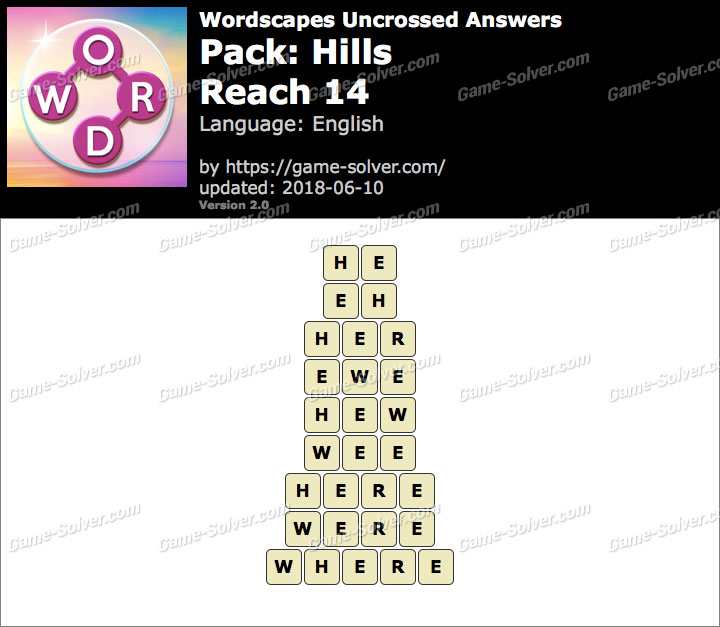 Wordscapes Uncrossed Hills-Reach 14 Answers