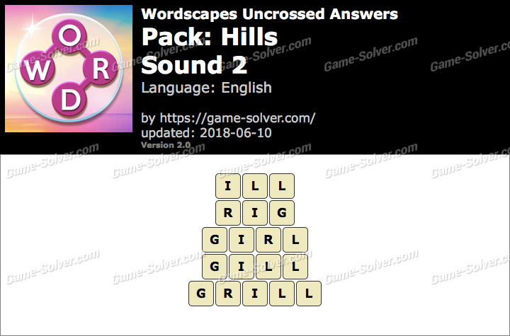 Wordscapes Uncrossed Hills-Sound 2 Answers