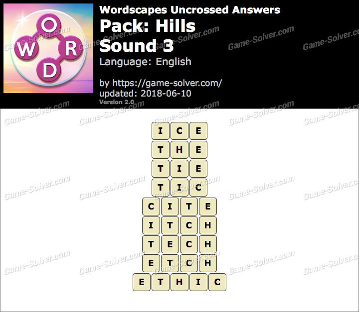 Wordscapes Uncrossed Hills-Sound 3 Answers