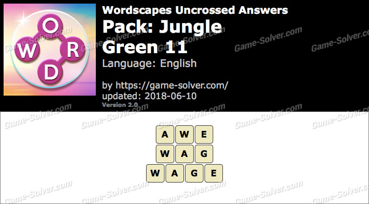 Wordscapes Uncrossed Jungle-Green 11 Answers