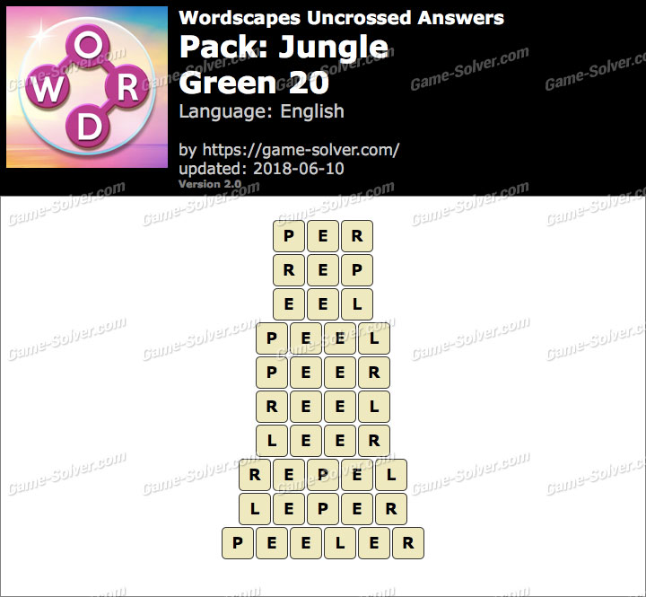 Wordscapes Uncrossed Jungle-Green 20 Answers