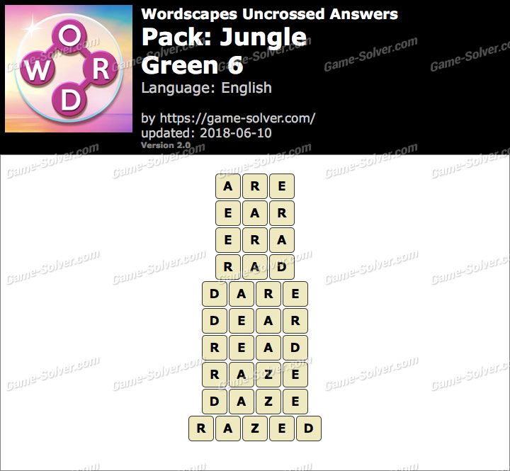 Wordscapes Uncrossed Jungle-Green 6 Answers