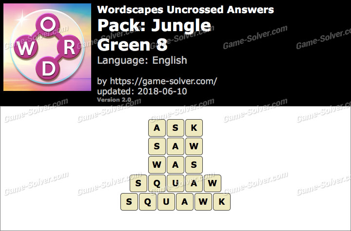 Wordscapes Uncrossed Jungle-Green 8 Answers