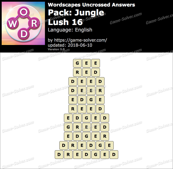 Wordscapes Uncrossed Jungle-Lush 16 Answers